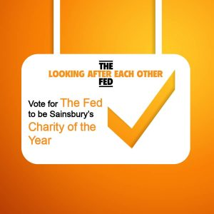 Sign asking people to vote for the Fed to be Sainsbury's Charity of The Year