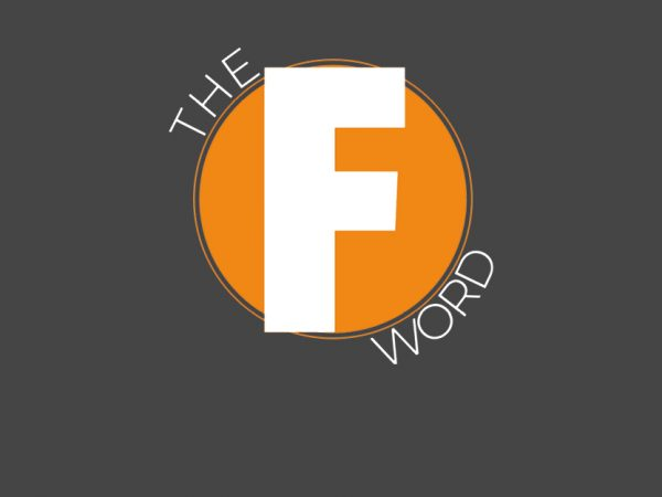 Featured image - The F Word was F-ANTASTIC!